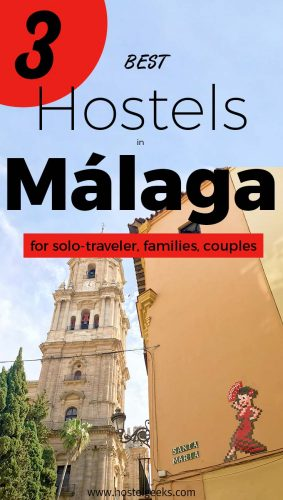 Best Hostels in Malaga - the guide