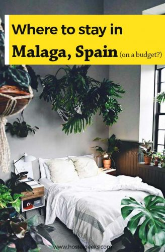 Where to stay in Malaga on a budget?