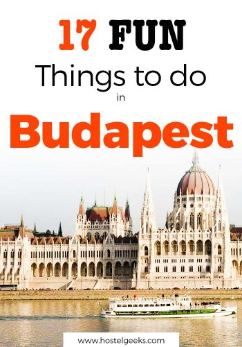 17 Fun Things to do in Budapest - Unique Nightlife and Thermal Baths