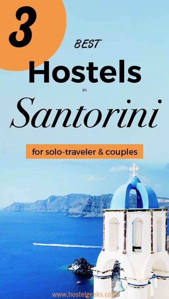 3 Best Hostels in Santorini, Greece