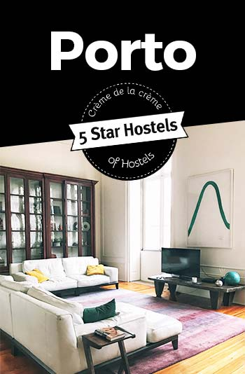 Best Hostels in Porto