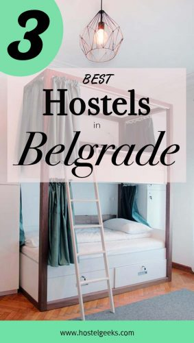 Best Hostels in Belgrade, Serbia - the complete guide and overview for backpackers