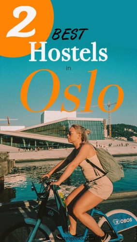 Best Hostels in Oslo, Norway the complete guide and overview for backpackers