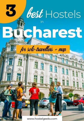 Best Hostels in Bucharest, Romania