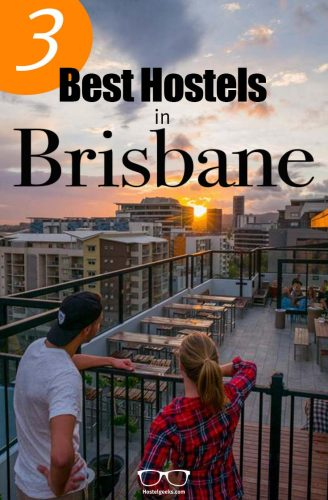Best Hostels in Brisbane, Australia - the complete guide and overview for backpackers