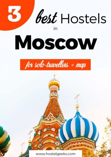 Best Hostels in Moscow, Russia - a guide on where to stay