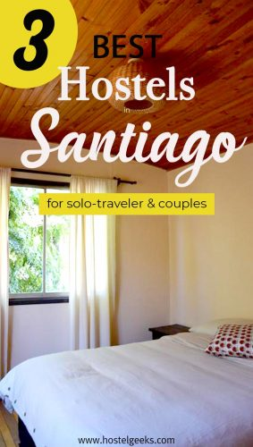 Best Hostels in Santiago, Chile - the complete guide and overview for backpackers