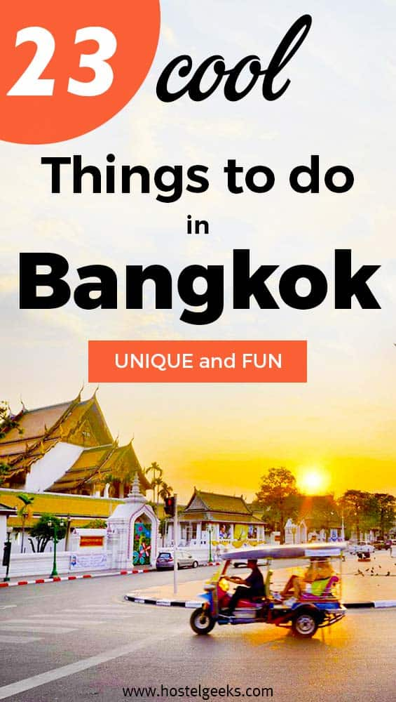 Unusual fun things to do in Bangkok