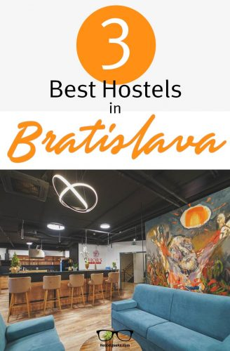The complete guide and overview to the 3 Best Hostels in Bratislava, Slovakia for solo travellers