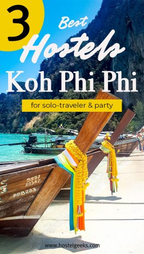 The complete guide to the Best Hostels in Koh Phi Phi, Thailand for solo travellers