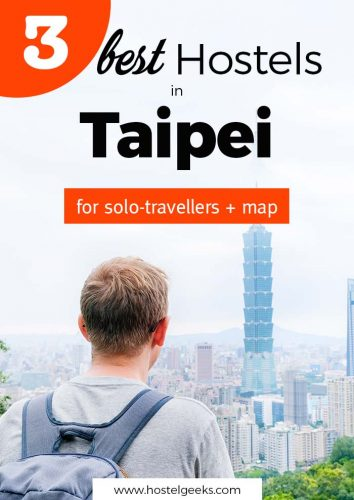 Best Hostels in Taipei, Taiwan