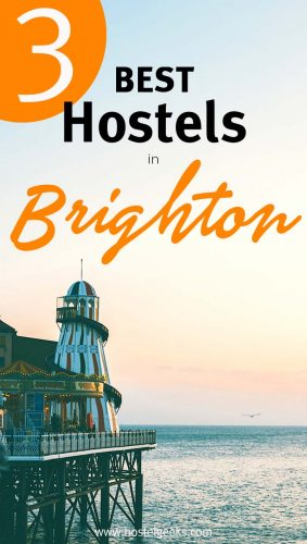 A complete guide and overview to the Best Hostels in Brighton, UK for solo travellers and backpackers