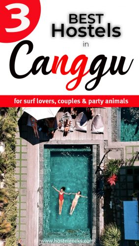The complete guide and overview to the Best Hostels in Canggu, Indonesia for female solo travellers