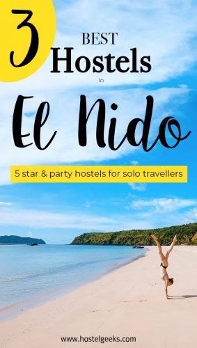 The complete guide and overview of the Best Hostels in El Nido, Philippines for female solo travellers and backpackers