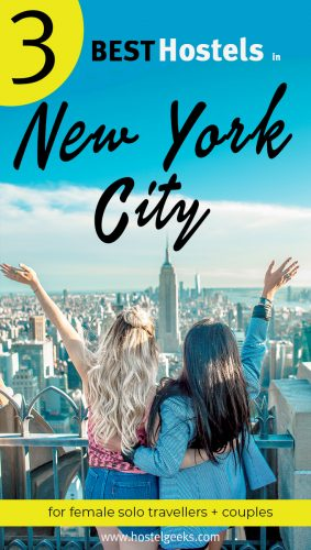 The complete guide and overview to the Best Hostels in New York City, USA for solo travellers