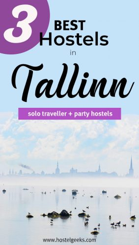 The complete guide and overview to the Best Hostels in Tallinn, Estonia for solo travellers