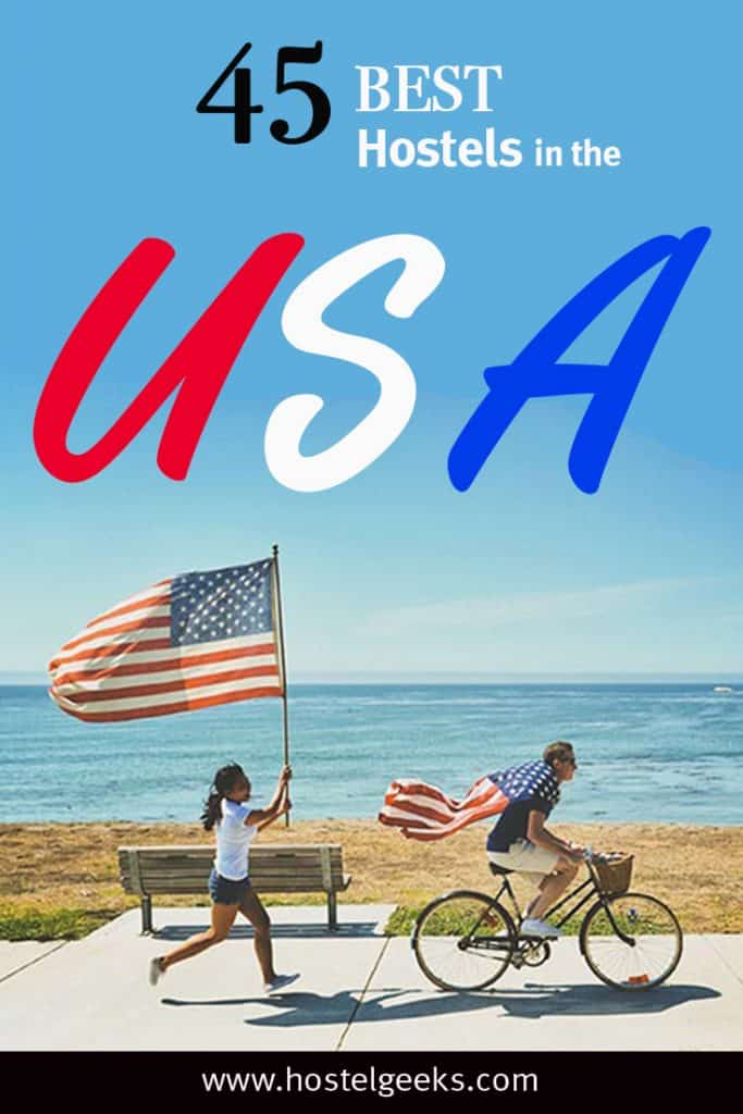 The complete guide and overview to 45 Best Hostels in USA, North America for solo travellers and backpackers