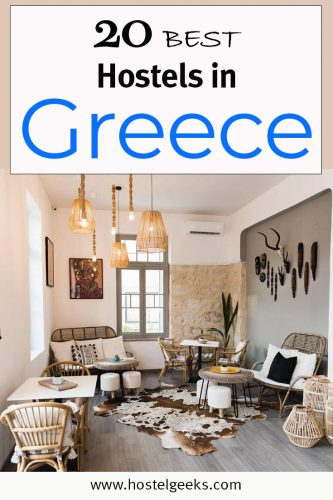 The complete guide and overview to the Best Hostels in Greece for solo travellers and backpackers