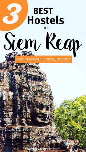 A complete guide and overview to the best hostels in Siem Reap, Cambodia for solo travellers and backpackers