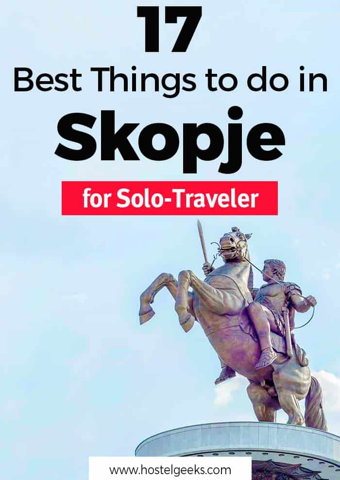 17 Fun Things to do in Skopje, Macedonia - Kitschy and maybe funniest Capital in Europe