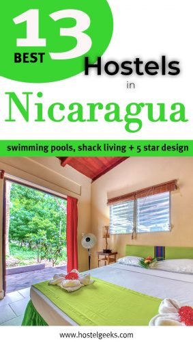 The complete guide and overview to 13 Best Hostels in Nicaragua, Central America