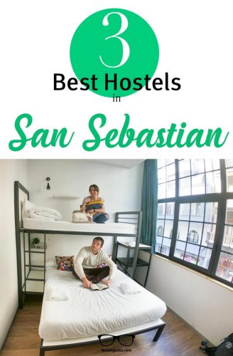 The complete guide and overview to the best hostels in San Sebastian, Spain for solo travellers and couples