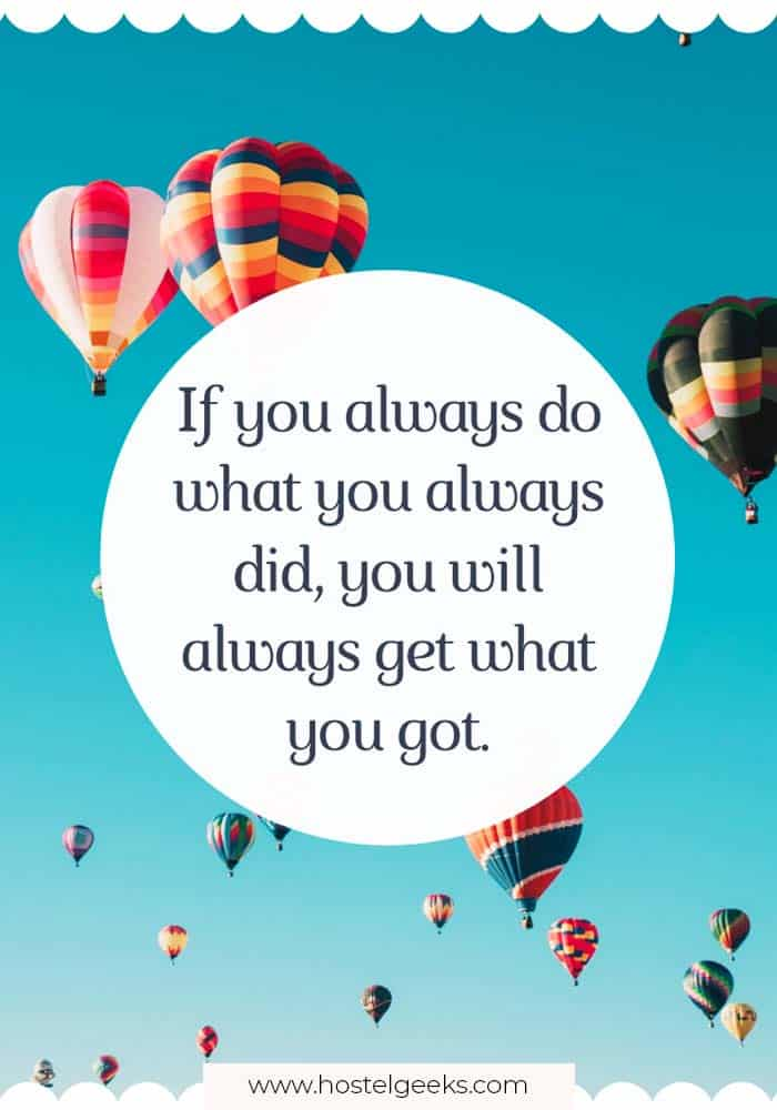 If you always do what you always did, you will always get what you got