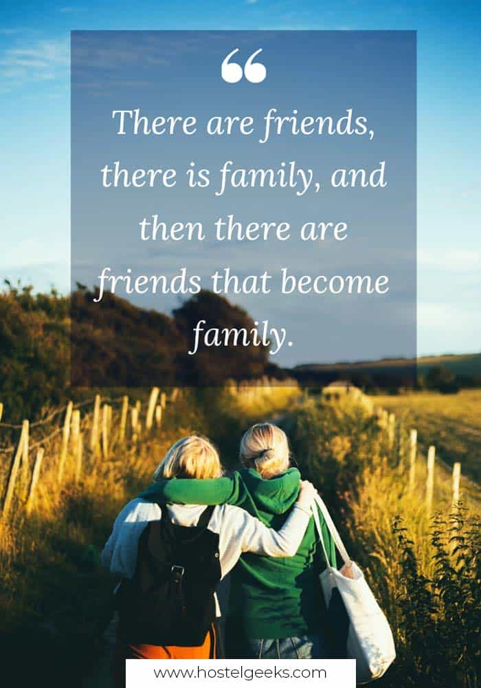 There are friends, there is family, and then there are friends that become family