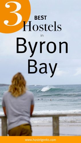 A complete guide and overview to the best hostels in Byron Bay, Australia for solo travellers and backpackers