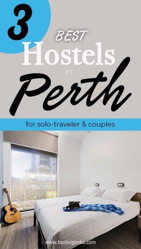 The complete guide and overview to the 3 best hostels in Perth, Australia for solo travellers