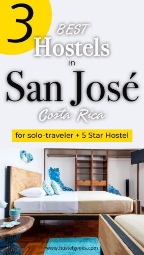 A complete guide and overview to the best hostels in San Jose, Costa Rica for solo travellers and families