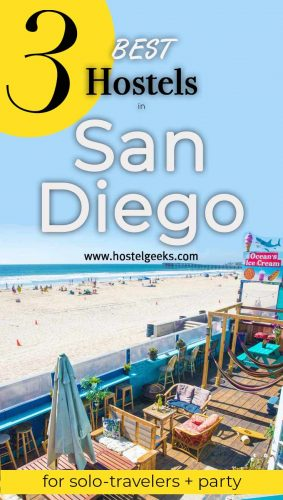 A complete guide and overview to the best hostels in San Diego, USA for backpackers and solo travelers