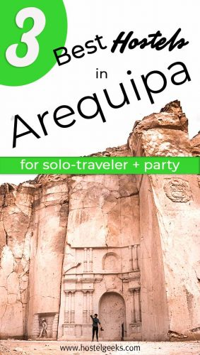 A complete guide to the best hostels in Arequipa, Peru for solo travelers and backpackers