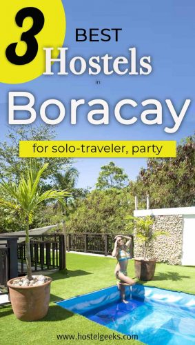 A complete guide to the best hostels in Boracay, Philippines for solo travelers and backpackers
