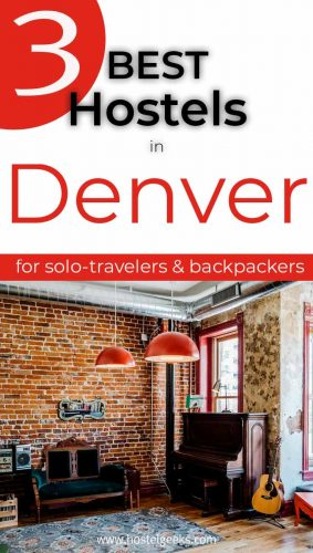 A complete guide and overview to the best hostels in Denver, USA for solo travelers and couples