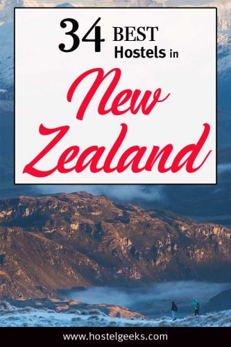 A complete guide and overview to the Best Hostels in New Zealand, Oceania for solo travellers and backpackers