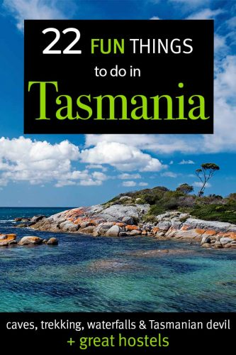 A complete guide and overview to the top Fun Things to do in Tasmania, Australia