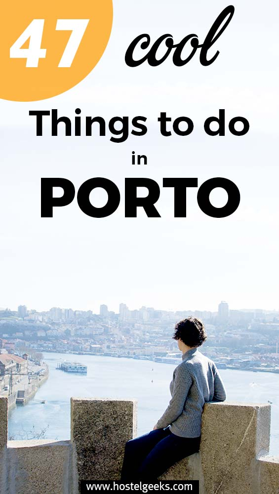 47 Fun things to do in Oporto