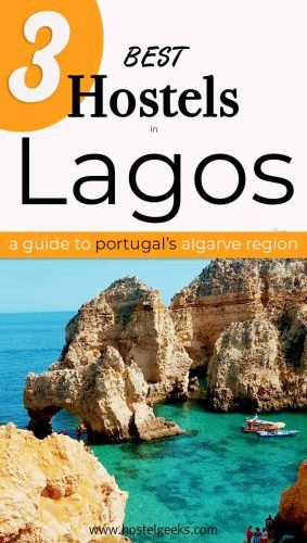 A complete guide and overview to the best hostels in Lagos, Portugal for solo travellers and backpackers