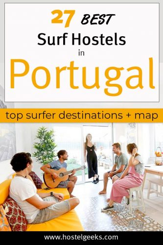 A complete guide and overview to the Best Surf Hostels in Portugal for solo travellers and backpackers