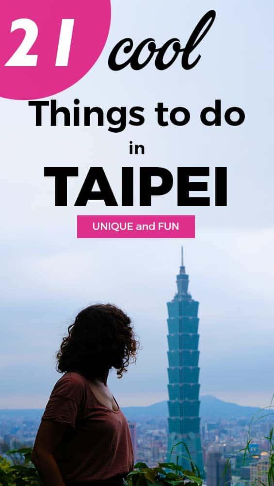 21 FUN things to do in Taipei