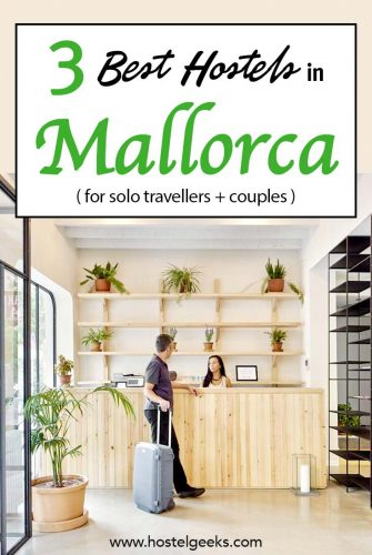 A complete guide and overview of the best hostels in Mallorca, Spain for solo travelers & backpackers
