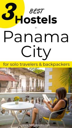 A complete guide and overview to the best hostels in Panama City, Panama for solo travelers & backpackers