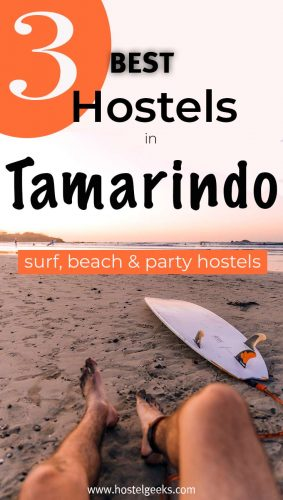 A complete guide and overview to the best hostels in Tamarindo, Costa Rica for solo travellers & backpackers