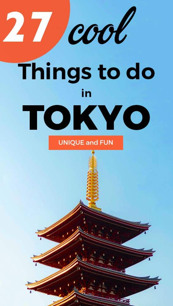 Cool and fun things to do in Tokyo