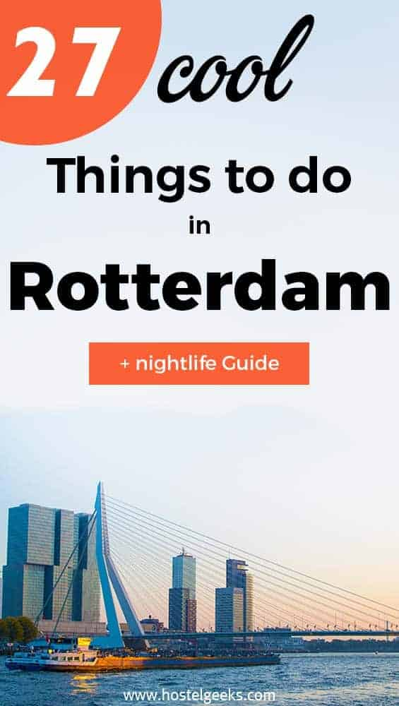 Cool and fun things to do in Rotterdam