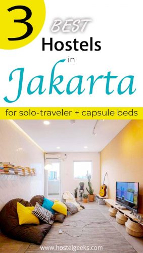 A complete guide and overview to the best hostels in Jakarta, Indonesia for solo travelers & backpackers
