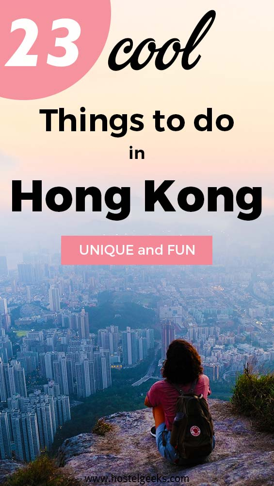 Cool and fun things to do in Hong Kong