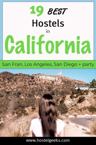 A complete guide to the best hostels in California, USA for solo travellers and backpackers