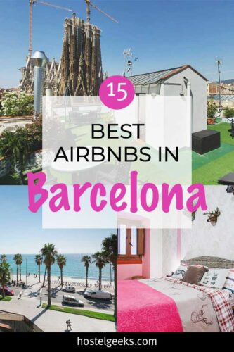 A complete guide to the Best Airbnbs in Barcelona, Spain for solo travellers & couples